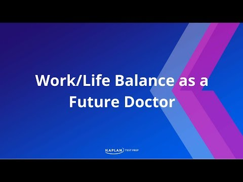 MCAT and Work/Life Balance