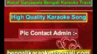 Monta Amar Love You Kore Karaoke Le Halua Le (2012) Kunal Ganjawala