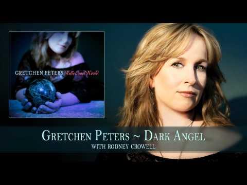 Gretchen Peters - Dark Angel (with Rodney Crowell)
