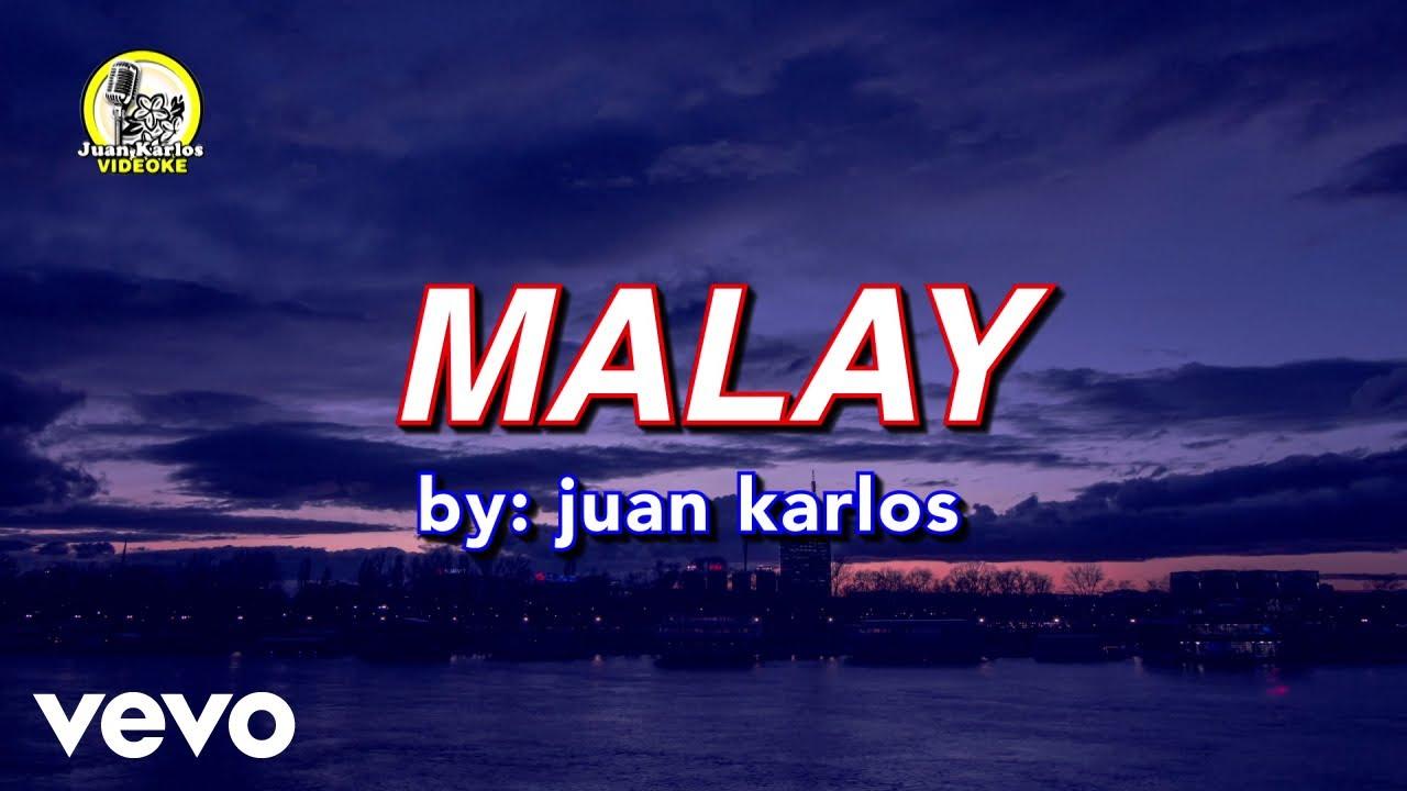 Download juan karlos - Malay (Lyric Video)
