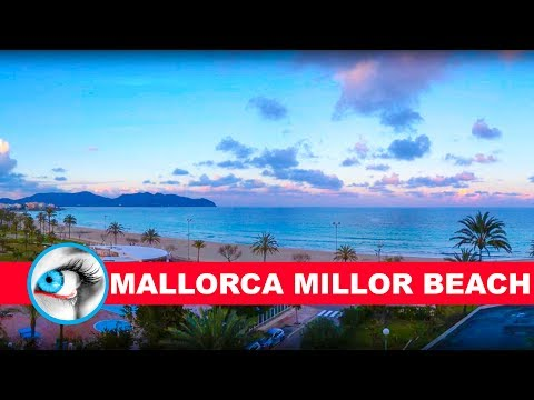 MALLORCA Millor Beach 2017 Must See & Do Travel Guide