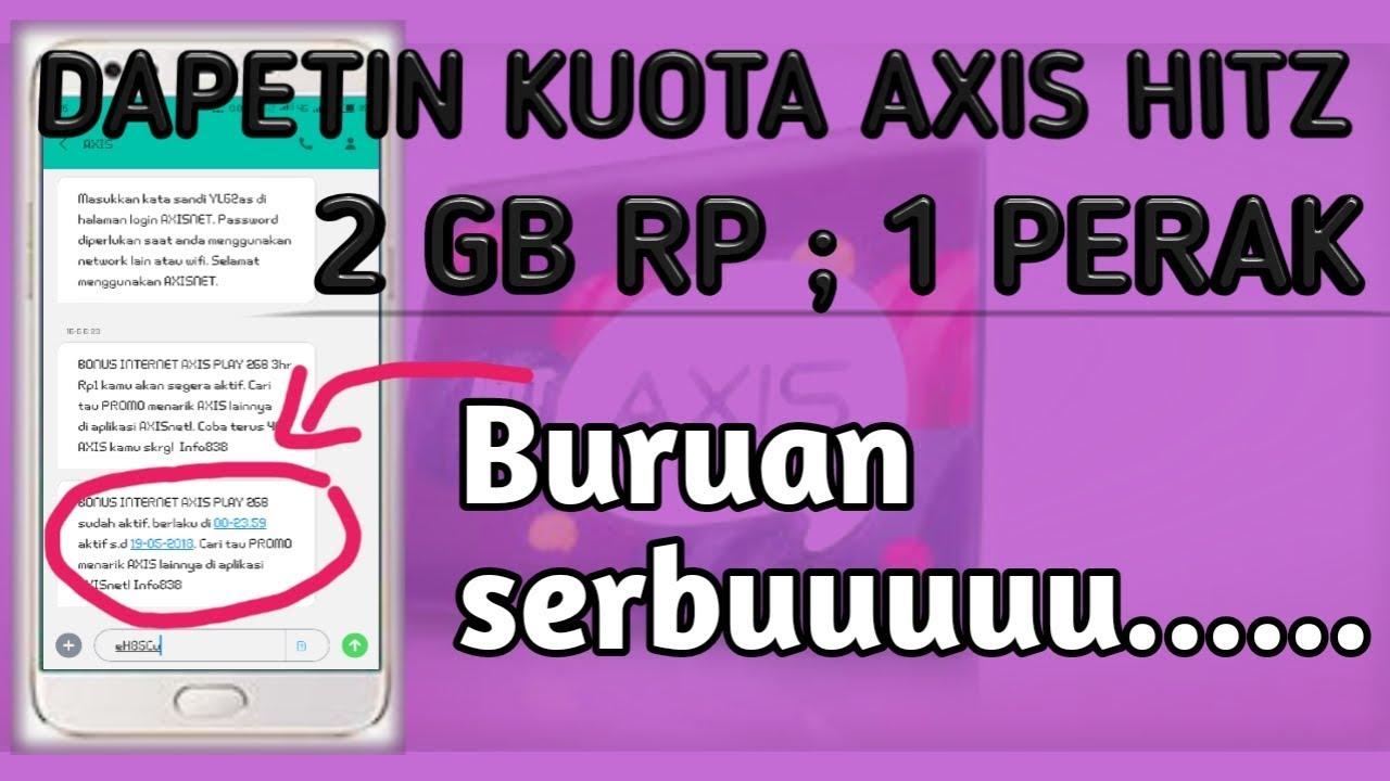 Paket Kuota Murah Axis 2gb Cuman 1 Rupiah Saja Ambil Buruan Youtube