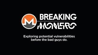 Breaking Monero Episode 01: Introduction