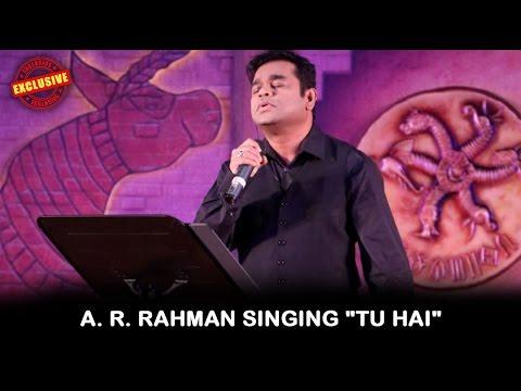 A. R. Rahman Singing
