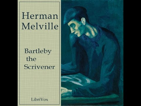 Bartleby, the Scrivener: A Story of Wall Street by HERMAN MELVILLE Audiobook - Bob Tassinari