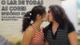 O Lar de Todas as Cores - Série Gay - Episódio 03