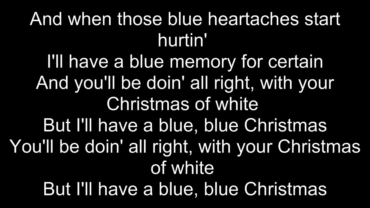 the lumineers blue christmas lyrics - I Ll Have A Blue Christmas Lyrics