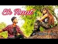 Ek Raat | Vilen | Thrilling Story | ft. Vaibhav & Maahi | Vaibhav Pingale Films Mp3