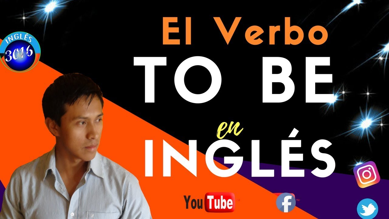 Verbo to be, lo que necesito para aprende ingles.😍😇😍