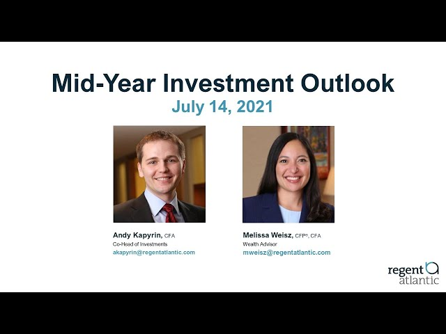 Mid Year Investment Outlook
