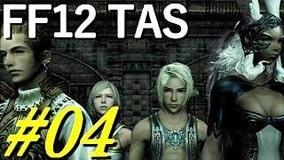 (コメ付き)【TAS】FF12 WIP【part4】