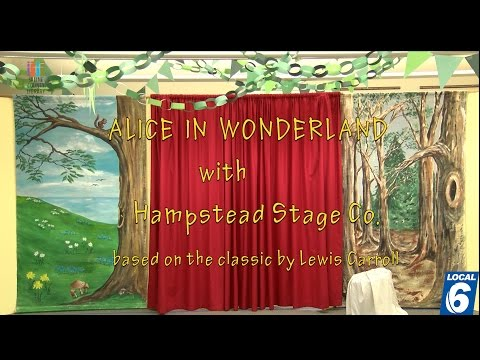 Alice In Wonderland a classic by Lewis Carroll performed by  Hampstead Stage Co.