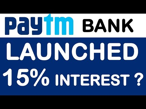 PayTM Launched its PayTM Payments Bank | Details of 15% Interest ? | PPBL Request Invite for BETA