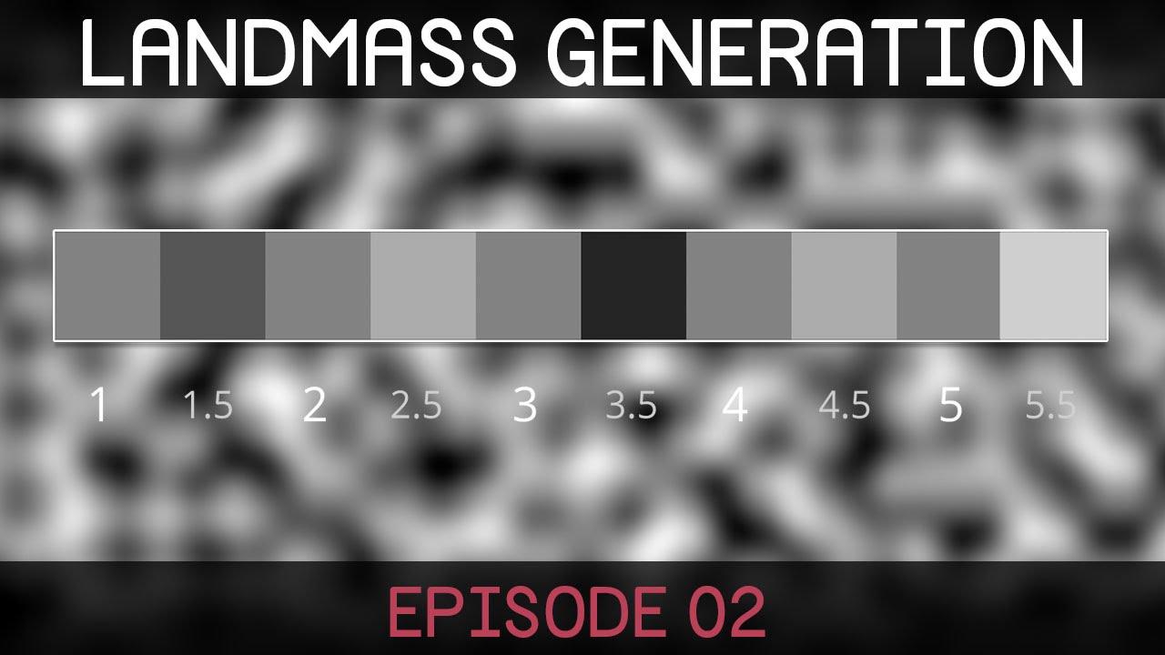 Procedural Landmass Generation (E02: Noise Map)