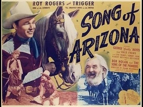 Song of Arizona ROY ROGERS western movie full length
