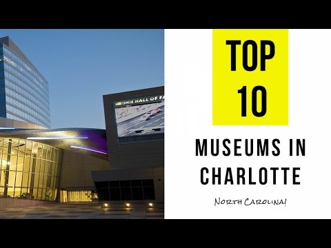 TOP 13. Best Museums in Charlotte - North Carolina
