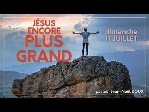 Jésus encore plus grand   JN Doux