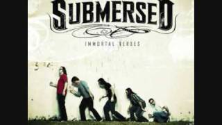 Submersed - Better Think Again
