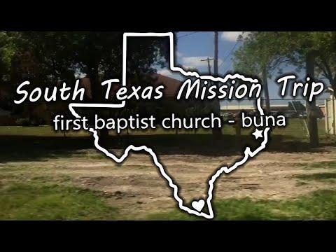 FBC Buna South Texas Mission Trip Slideshow 2