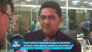 Piquet reclama da qualidade da água na comunidade Pedras e pede apoio aos estudantes universitários