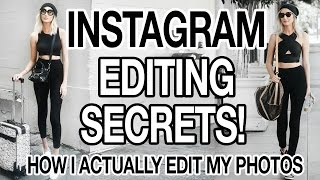 INSTAGRAM EDITING SECRETS: HOW I ACTUALLY EDIT MY INSTAGRAM PHOTOS