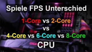 [DEUTSCH] Spiele FPS Unterschied - Single-Core vs Dual-Core, Quad-Core, 6-Core, 8-Core CPU