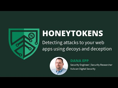 Honeytokens: Detecting Attacks to Your Web Apps Using Decoys and Deception