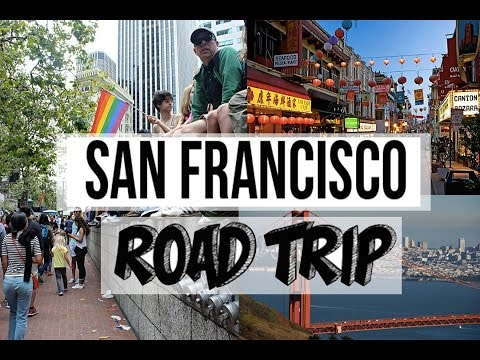 SAN FRANCISCO ROAD TRIP   Pride Parade, Golden Gate, China Town, and more