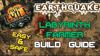 Path of Exile 2.2 - Earthquake Labyrinth Farming Build Guide – Easy, Cheap, Safe, Fast