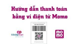 Hướng dẫn thanh toán bằng ví điện tử M.o.m.o| Dành cho thu ngân Coopmart