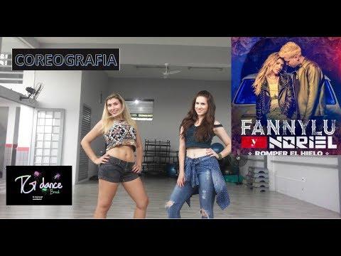 Fanny Lu, Noriel - Romper el Hielo - Coreografia Fitness- Previa - TG Dance Brasil