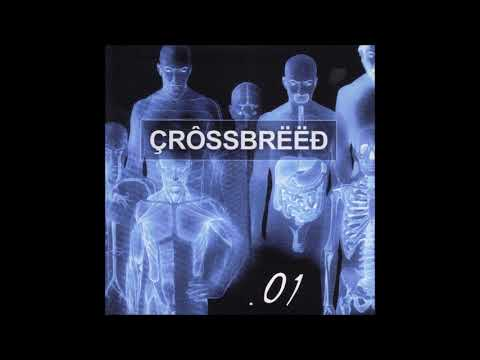 Crossbreed - .01 (Full Album/Demo)