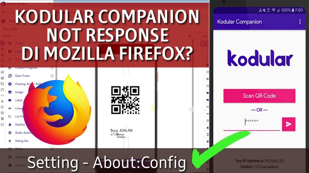 KODULAR COMPANION NOT WORKING | Set About:Config Mozilla Firefox bisa jadi solusi -Tutorial Kodular