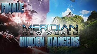 meridian New World #13 Last Stand, The Final Mission, The Most Difficult