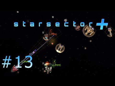 F**k the Tiandong Phase 1 | Let's Play Starsector 0.72A Modded | Episode 13