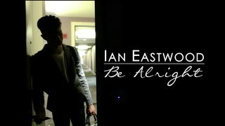 "Ian Eastwood Choreography | ""Be Alright"" - Justin Bieber"