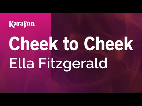 Cheek To Cheek - Ella Fitzgerald | Karaoke Version | KaraFun
