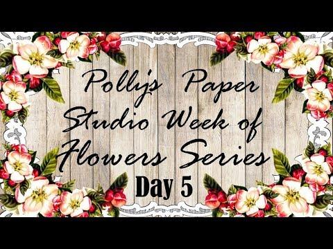 Day 5  Week Of Flowers  Arrangements Polly's Paper Studio Tutorial DIY Vintage thanksgiving homemade