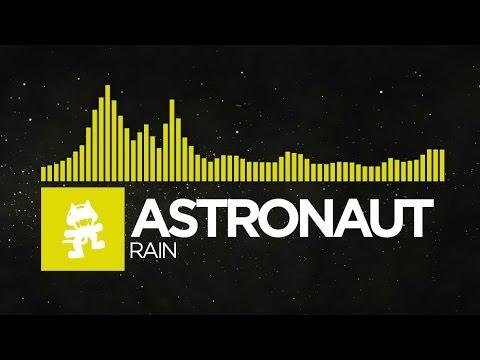 [Electro] - Astronaut - Rain [Monstercat EP Release]