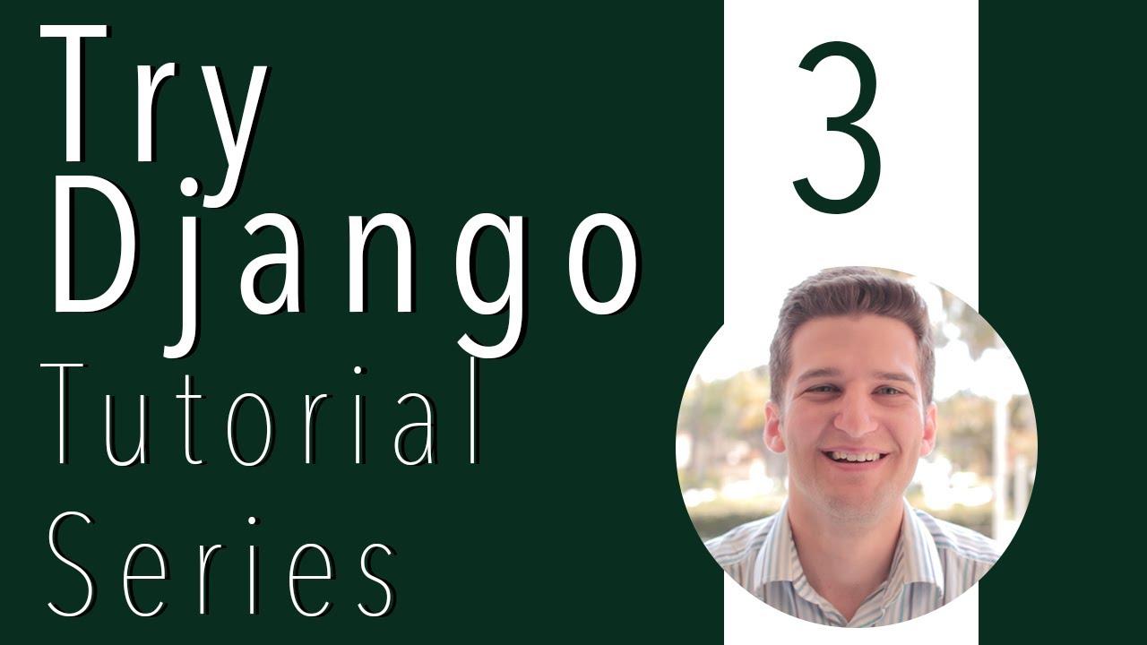 Try Django Tutorial 3 of 21 - Start First Django App or