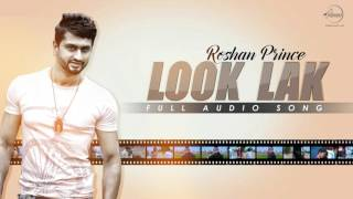 Look Lak ( Full Audio Song) | Roshan Prince | Speed Records