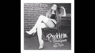 Ariana Grande  - Problem (Feat. Iggy Azalea) Derek Storm Re Twerk
