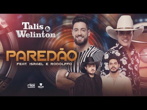 talis-e-welinton-feat.-israel-e-rodolffo---paredão-(dvd-na-jbl)