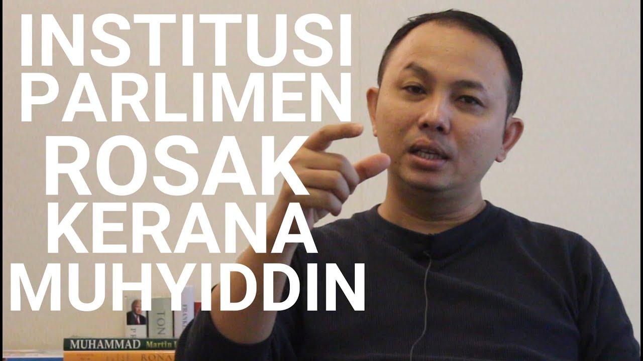 Institusi Parlimen Rosak Kerana Muhyiddin