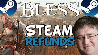 PSA: Steam are currently refunding everybody for Bless Online