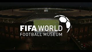 Get ready to enter the FIFA World Football Museum