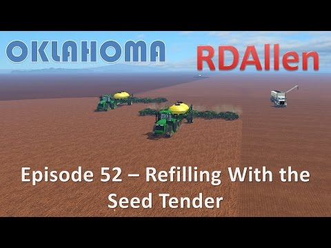 Farming Simulator 15 Oklahoma E52 - Refilling With the Seed