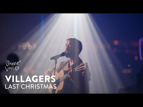 Villagers - Last Christmas | Other Voices: Home on YouTube