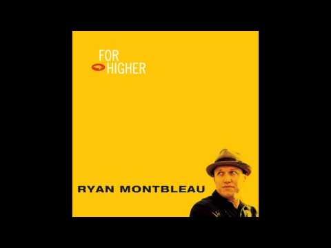 Ryan Montbleau -  Heartbreak Road