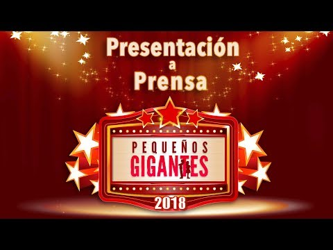 Presentación a prensa Pequeños Gigantes 2018   Las Estrellas
